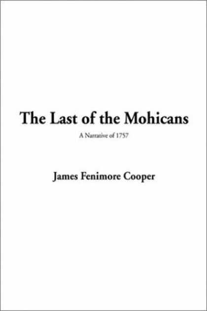 Greatest Novels of All Time - The Last Of the Mohicans