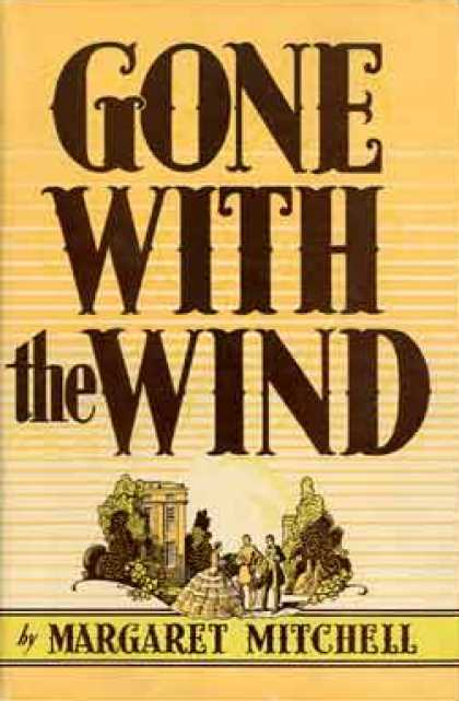 Greatest Novels of All Time - Gone With the Wind