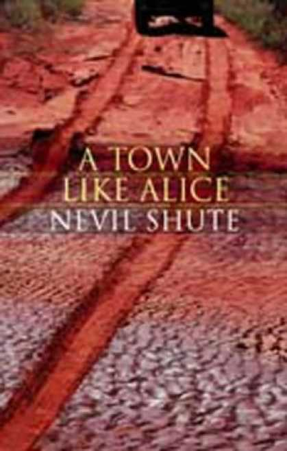Greatest Novels of All Time - A Town Like Alice