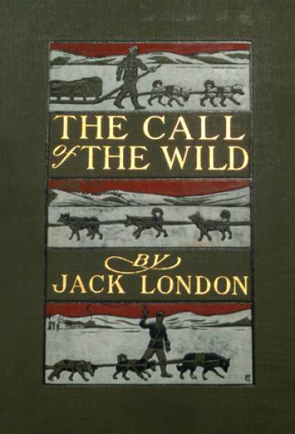 Greatest Novels of All Time - The Call Of the Wild