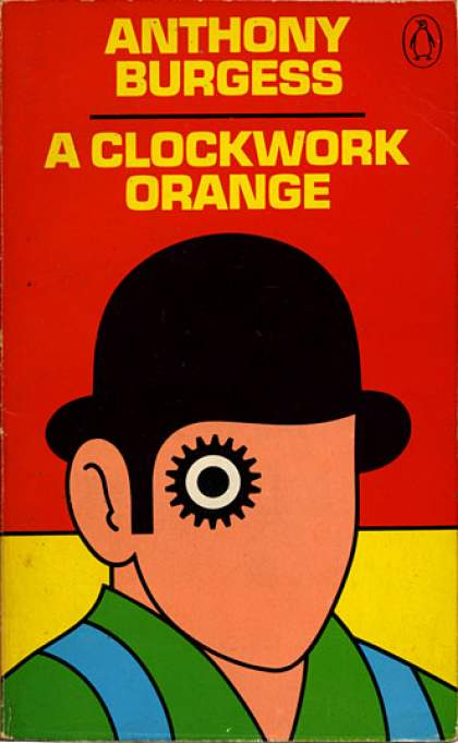 Greatest Novels of All Time - A Clockwork Orange