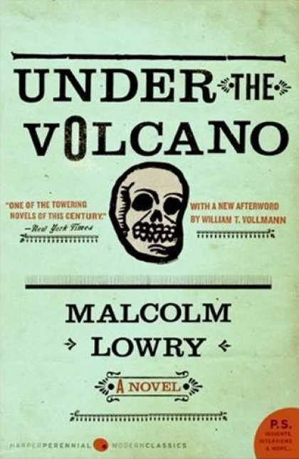 Greatest Novels of All Time - Under the Volcano