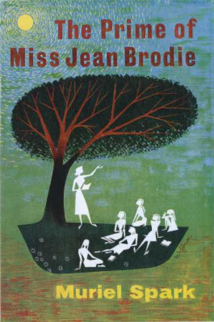 Greatest Novels of All Time - The Prime Of Miss Jean Brodie