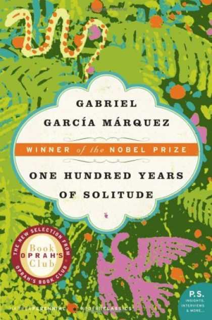 Greatest Novels of All Time - One Hundred Years Of Solitude