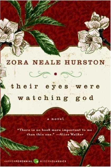 Greatest Novels of All Time - Their Eyes Were Watching God