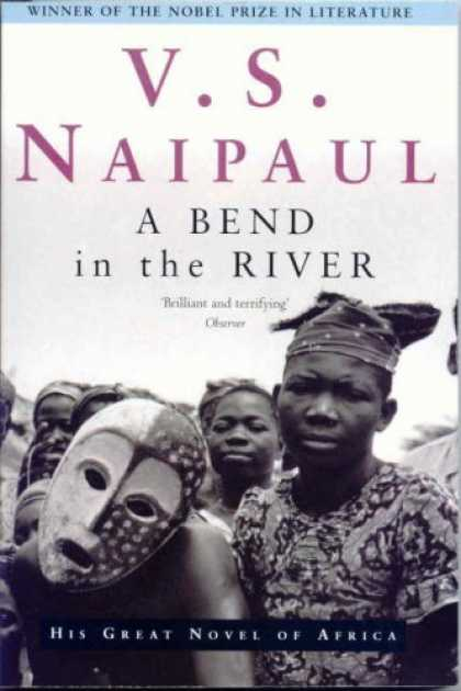 Greatest Novels of All Time - A Bend in the River