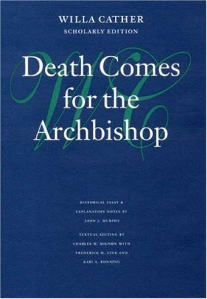 Greatest Novels of All Time - Death Comes For the Archbishop