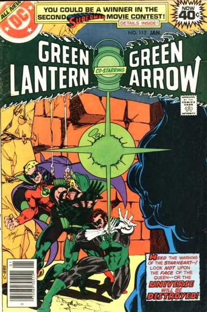 Green Lantern (1960) 112 - Green Arrow - Superman - Heed The Warning Of The Starheart - Look Not Upon The Face Of The Queen - The Universe Will Be Destroyed - Mike Grell