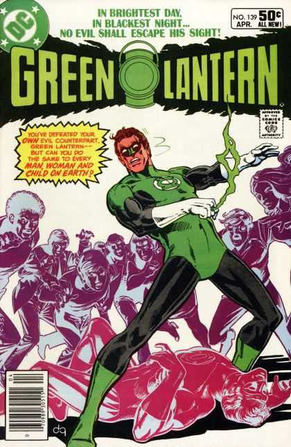 Green Lantern (1960) 139 - In Brightest Day - In Blackest Night - No Evil Shall Escape His Sight - Evil Counterpart - No139 Apr All New - Dick Giordano