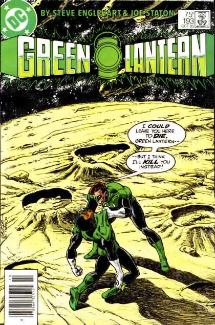 Green Lantern (1960) 193 - By Steve Englehart - Joe Staton - 75 Cent - Oct 86 - I Could Leave You Here To Die - Joe Staton