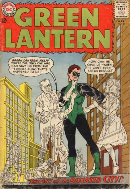 Green Lantern (1960) 27 - Mysert Of The Deserted City - Ghosts - How Can He Save Us-when He Cant Even See Or Hear Us - Terrible Thing That Happened To Us - Street