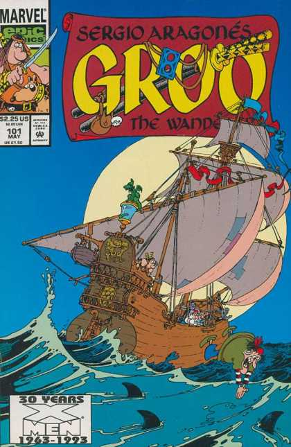 Groo the Wanderer 101 - Pirates - Sergio Aragonu00e9s - 30 Years X Men - Diving - Sailing