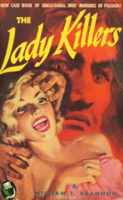 Handi Books - The Lady Killers - William T Brannon