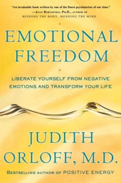 Harmony Books - Emotional Freedom: Liberate Yourself from Negative Emotions and Transform Your L