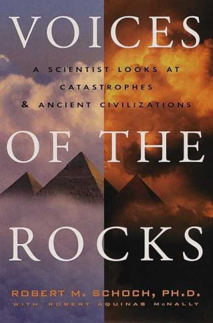 Harmony Books - Voices of the Rocks : A Scientist Looks at Catastrophes and Ancient Civilization