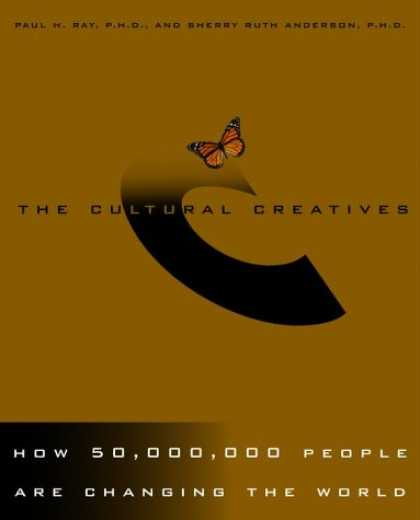 Harmony Books - The Cultural Creatives: How 50 Million People Are Changing the World