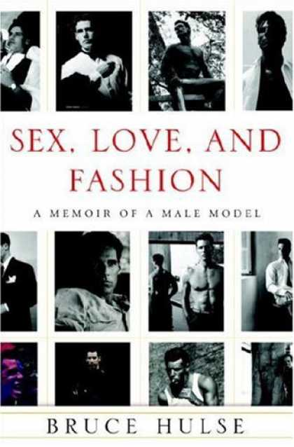 Harmony Books - Sex, Love, and Fashion: A Memoir of a Male Model