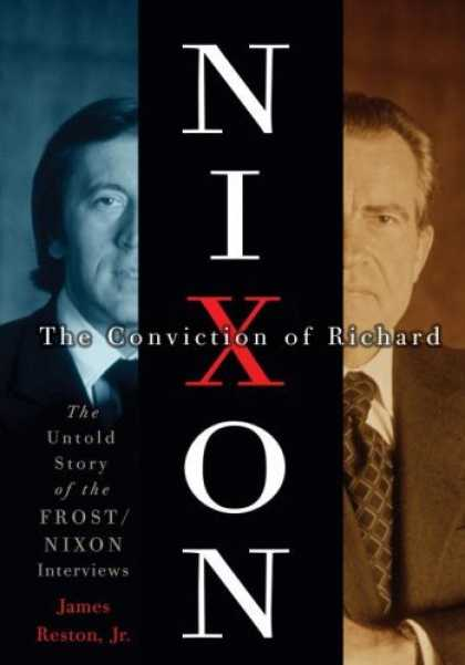 Harmony Books - The Conviction of Richard Nixon: The Untold Story of the Frost/Nixon Interviews
