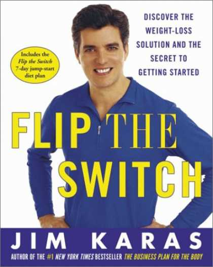 Harmony Books - Flip the Switch: Discover the Weight-Loss Solution and the Secret to Getting Sta