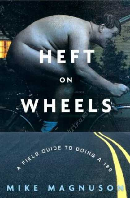 Harmony Books - Heft on Wheels: A Field Guide to Doing a 180