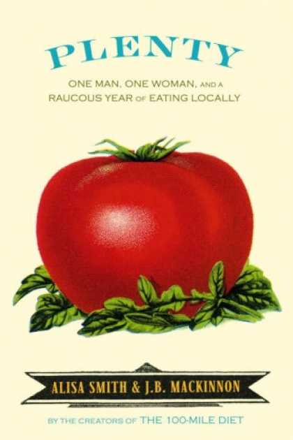 Harmony Books - Plenty: One Man, One Woman, and a Raucous Year of Eating Locally