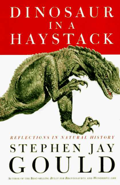 Harmony Books - Dinosaur in a Haystack: Reflections in Natural History