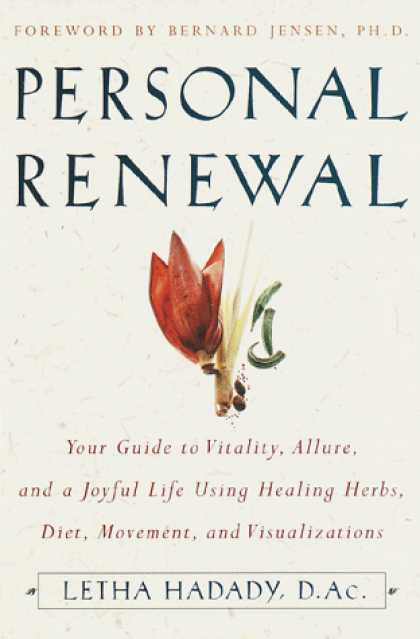 Harmony Books - Personal Renewal: Your Guide to Vitality, Allure, and a Joyful Life Using Healin