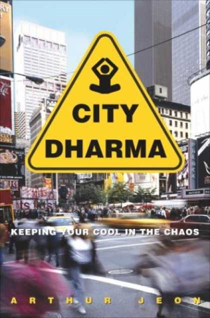 Harmony Books - City Dharma: Keeping Your Cool in the Chaos