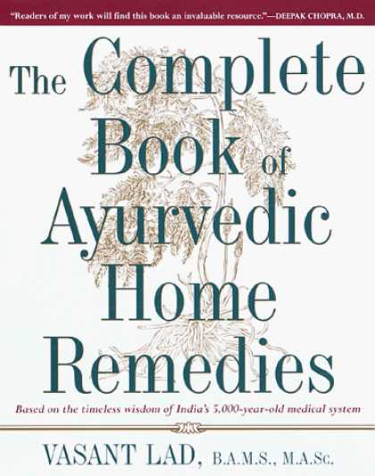 Harmony Books - The Complete Book of Ayurvedic Home Remedies