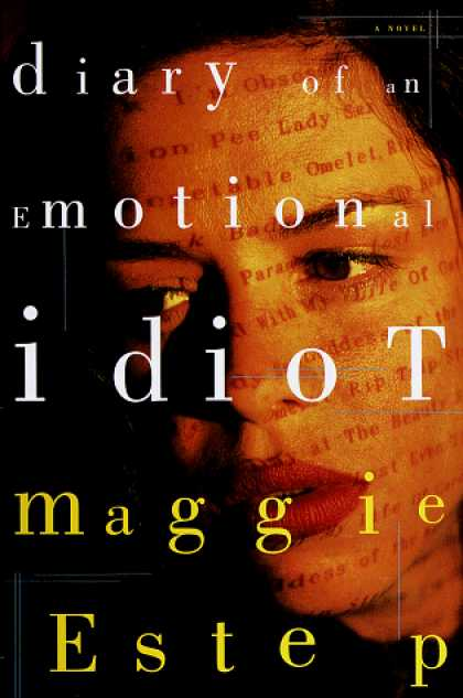 Harmony Books - Diary of an Emotional Idiot: A Novel