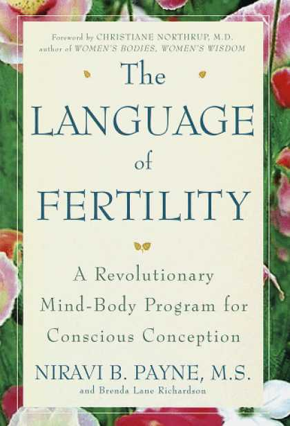Harmony Books - The Language of Fertility: The Revolutionary Mind-Body Program for Conscious Con