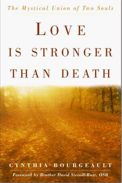 Harmony Books - Love Is Stronger Than Death: The Mystical Union of Two Souls