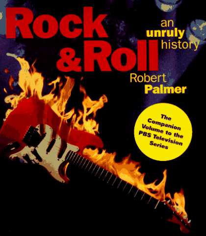 Harmony Books - Rock & Roll: An Unruly History