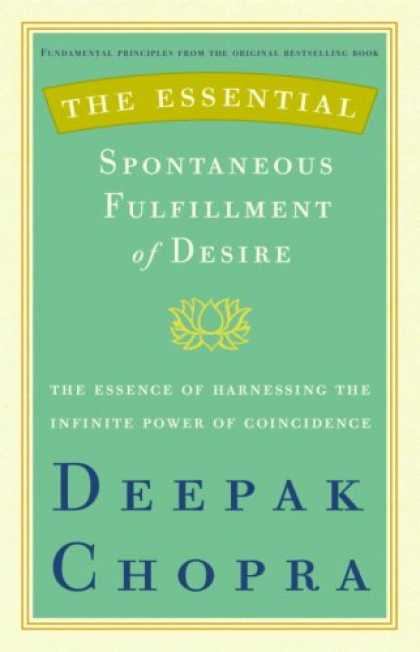 Harmony Books - The Essential Spontaneous Fulfillment of Desire: The Essence of Harnessing the I