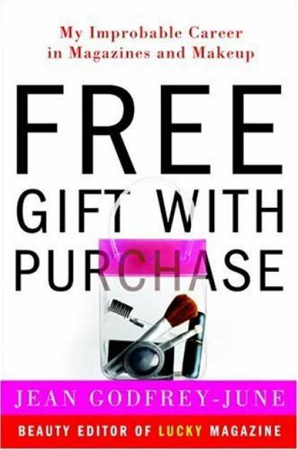 Harmony Books - Free Gift with Purchase: My Improbable Career in Magazines and Makeup