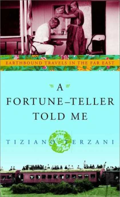 Harmony Books - A Fortune-Teller Told Me: Earthbound Travels in the Far East