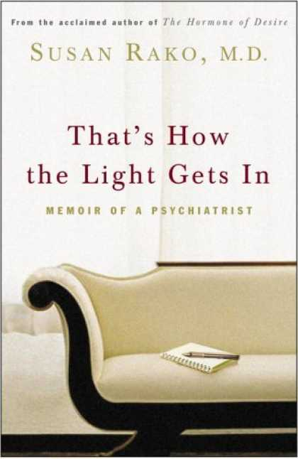 Harmony Books - That's How the Light Gets In: Memoir of a Psychiatrist