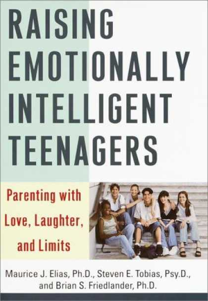 Harmony Books - Raising Emotionally Intelligent Teenagers: Parenting with Love, Laughter, and Li