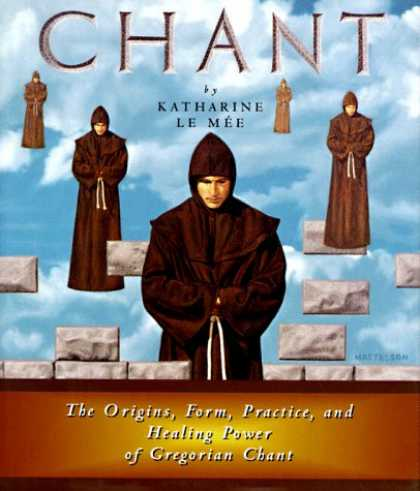 Harmony Books - Chant: The Origins, Form, Practice, and Healing Power of Gregorian Chant