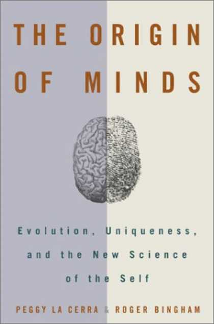 Harmony Books - The Origin of Minds: Evolution, Uniqueness, and the New Science of the Self