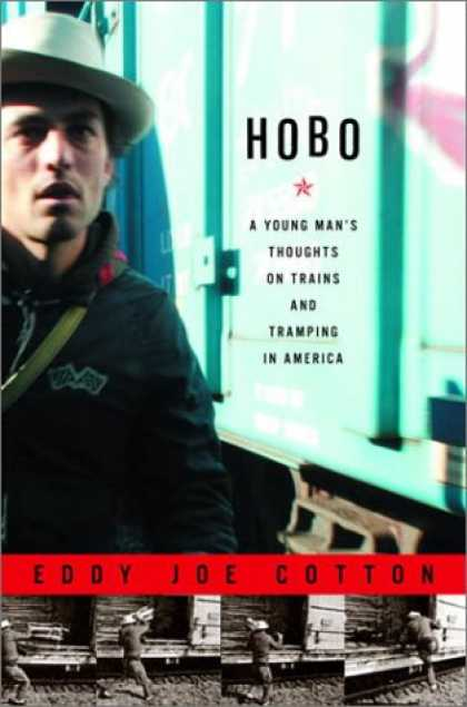 Harmony Books - Hobo: A Young Man's Thoughts on Trains and Tramping in America