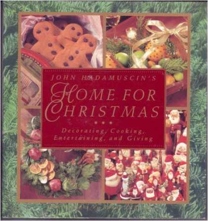 Harmony Books - John Hadamuscin's Home For Christmas: Decorating, Cooking, Entertaining, and Giv