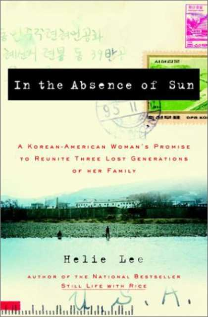 Harmony Books - In the Absence of Sun: A Korean American Woman's Promise to Reunite Three Lost G
