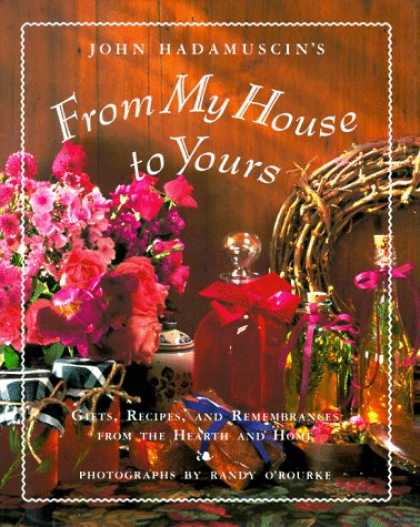 Harmony Books - From My House To Yours: Gifts, Recipes, and Remembrances from the Heart of the H