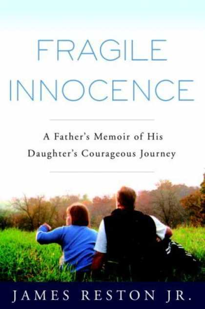 Harmony Books - Fragile Innocence: A Father's Memoir of His Daughter's Courageous Journey