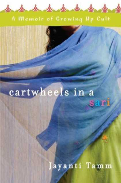 Harmony Books - Cartwheels in a Sari: A Memoir of Growing Up Cult