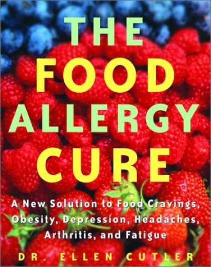 Harmony Books - The Food Allergy Cure: A New Solution to Food Cravings, Obesity, Depression, Hea