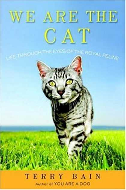 Harmony Books - We Are the Cat: Life Through the Eyes of the Royal Feline