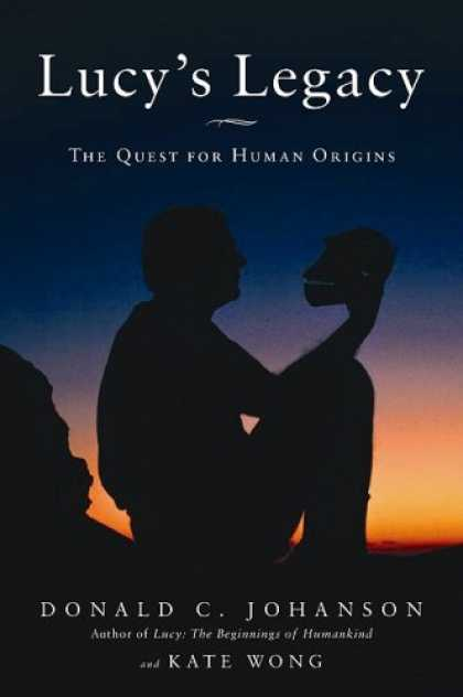 Harmony Books - Lucy's Legacy: The Quest for Human Origins