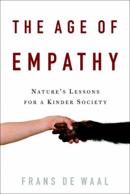 Harmony Books - The Age of Empathy: Nature's Lessons for a Kinder Society